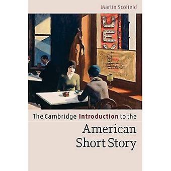 Cambridge Introductions to Literature first batch set Paperback Set: The Cambridge Introduction to the American Short Story (Cambridge Introductions to Literature)