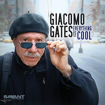 Giacomo Gates - Everything Is Cool [CD] USA import