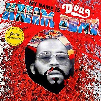 Doug Hream Blunt - My Name Is Doug Hream Blunt: Featuring the Hit [CD] USA import