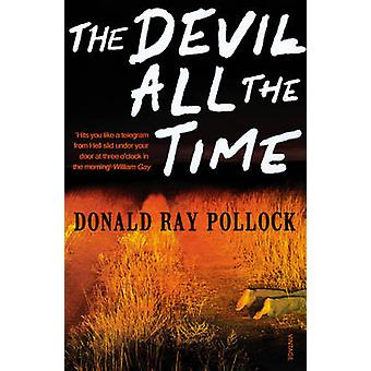 The Devil All the Time by Donald Ray Pollock - 9780099563389 Book
