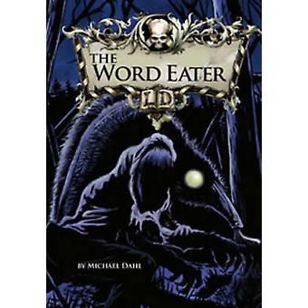 The Word Eater by Michael S. Dahl - 9781406212648 Book