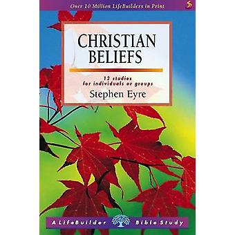 Christian Beliefs (Revised edition) by Stephen D. Eyre - 978185999481