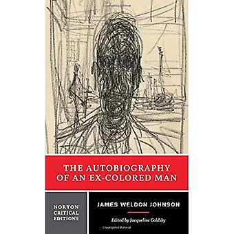 Selvbiografi af en Ex-farvet mand (Norton kritiske udgaver)