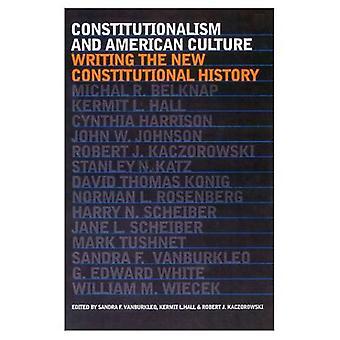 Costituzionalismo e cultura americana: scrivere la nuova storia costituzionale