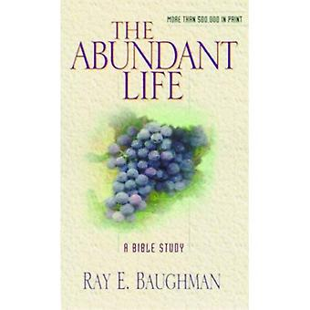 The Abundant Life (Christian living)