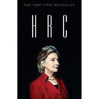 H R C: Statliga hemligheter och återfödelsen av Hillary Clinton