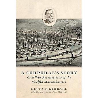 Histoire d'un caporal: souvenirs de la guerre civile du Massachusetts douzième