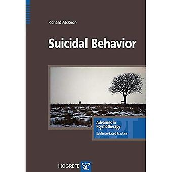 Suicidal Behavior (Advances in Psychotherapy: Evidence Based Practice)