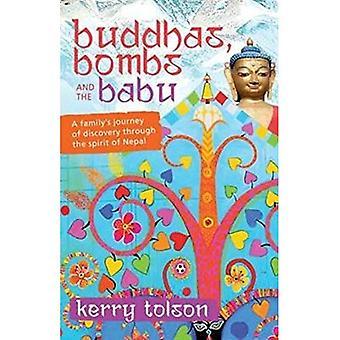 Buddhas, bomber och Babu: en familjs upptäcktsresa genom andan i Nepal