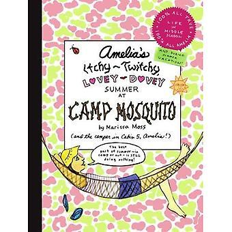 Qui démange-crispé, lovey-dovey Summer d'Amelia Camp moustique (cahier d'Amelia)
