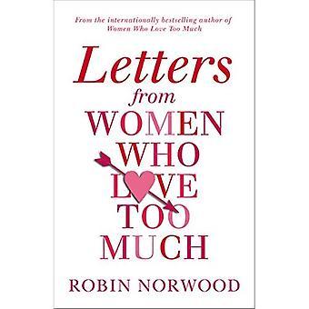 Briefe von Frauen, die zu sehr lieben