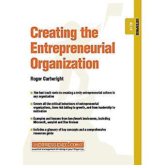 Création de l'organisation entrepreneuriale