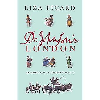 Londres de Dr Johnson: la vie quotidienne à Londres au milieu du XVIIIe siècle
