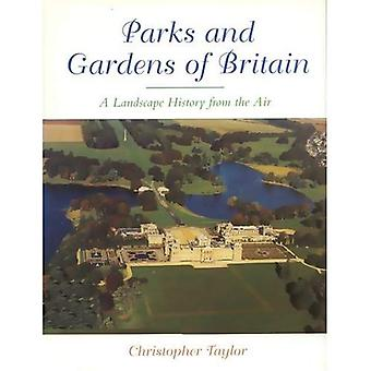 The Parks and Gardens of Britain: A Landscape History from the Air