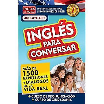 Ingl s En 100 D as - Ingl s Para Conversar / English in 100 Days: Conversational English (Ingl� s En 100 D as)