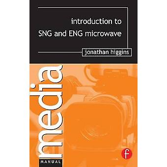 Introduction to Sng and Eng Microwave by Higgins & Jonathan
