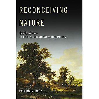 Reconceiving natur: Ecofeminism i sena viktorianska kvinnors poesi