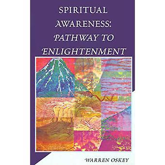 مسار الوعي الروحي للتنوير أوسكيي آند وارن