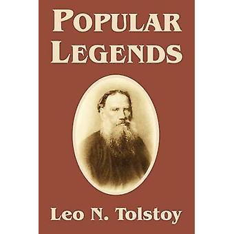 Populaire legendes door Tolstoj & Leo N