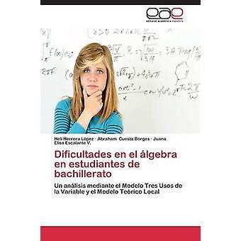 Dificultades nl el lgebra nl estudiantes de bachillerato door Herrera Lpez Hel