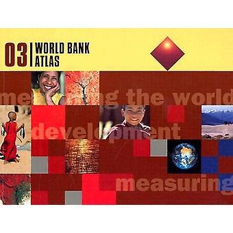 Atlas do Banco Mundial-2003 (edição revisada) pelo Banco Mundial-978082135425