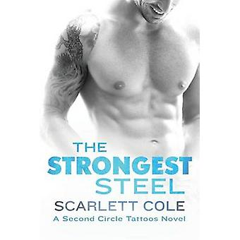 The Strongest Steel by Scarlett Cole - 9781250111333 Book