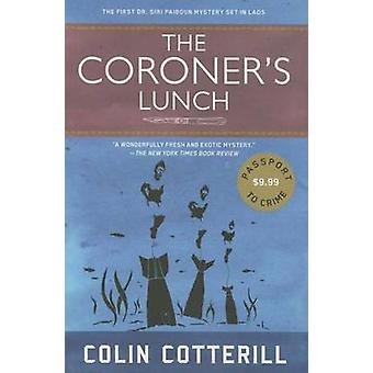 The Coroner's Lunch by Colin Cotterill - 9781616956493 Book