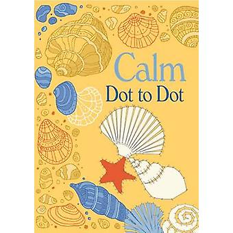 Dot-to-Dot Calm by Arcturus Publishing - 9781784286286 Book