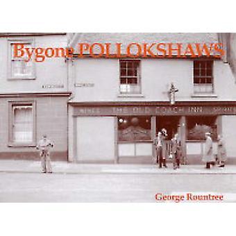 Bygone Pollokshaws by George Rountree - 9781840333206 Book