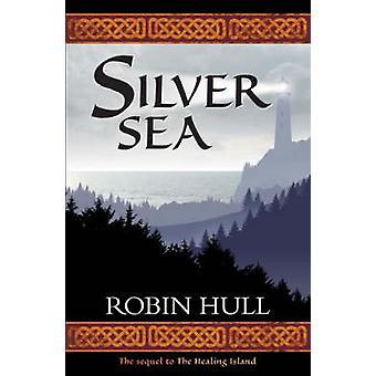 Silver Sea by Robin Hull - 9781904246275 Book