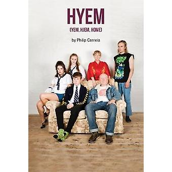 Hyem - (Yem - Hjem - Home) by Philip Correia - 9781910067543 Book