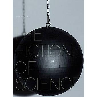 The Fiction of Science by Frank Hulsbomer - 9783899552768 Book