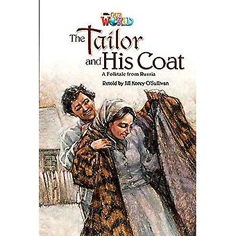 Our World Readers: The Tailor and His Coat: British English
