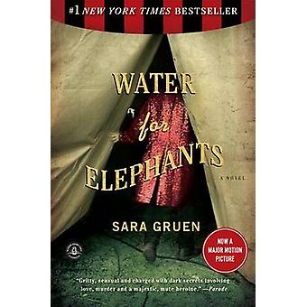 Water for Elephants by Sara Gruen - 9781565125605 Book