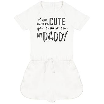 If You Think I'm Cute You Should See My Daddy Baby Playsuit
