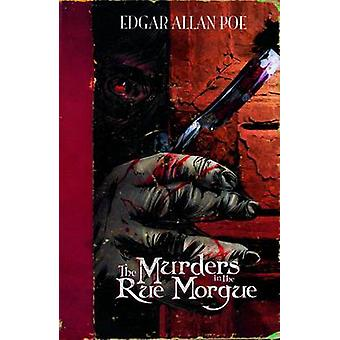 De moorden in de Rue Morgue door Carl Bowen & geïllustreerd door Emerson Dimaya