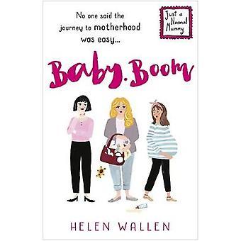 Baby Boom von Helen Wallen