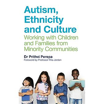 Autism Ethnicity and Culture by Dr Prithvi Perepa