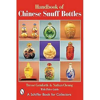 Handbook of Chinese Snuff Bottles by Trevor Cornforth