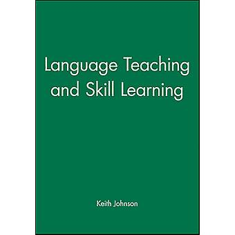 Language Teaching and Skill Learning by Johnson & Keith