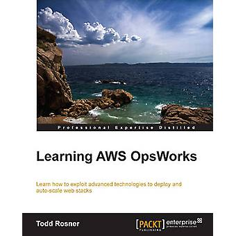 Learning Aws Opsworks by Rosner & Todd