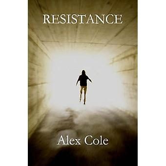 Resistance by Cole & Alex