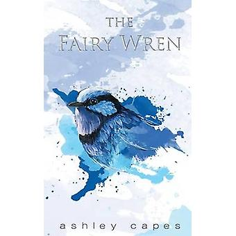 The Fairy Wren by Capes & Ashley