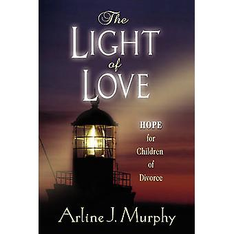 The Light of Love by Murphy & Arline