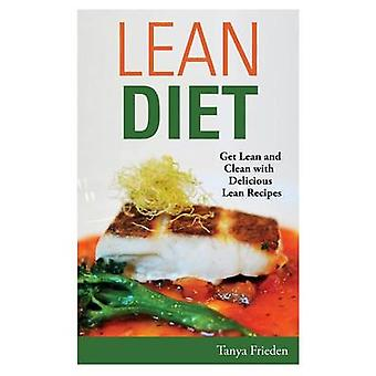 Lean Diet Get Lean and Clean with Delicious Lean Recipes by Frieden & Tanya