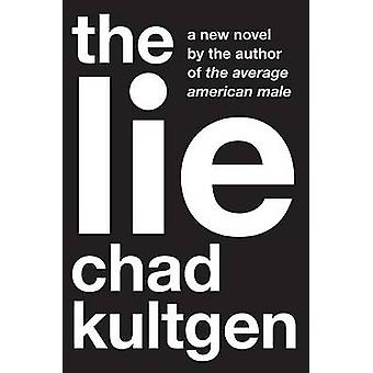 The Lie 201 Mouthwatering KidPleasing Treats by Kultgen & Chad