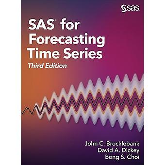 SAS for Forecasting Time Series Third Edition by Brocklebank & Ph.D. & John C.