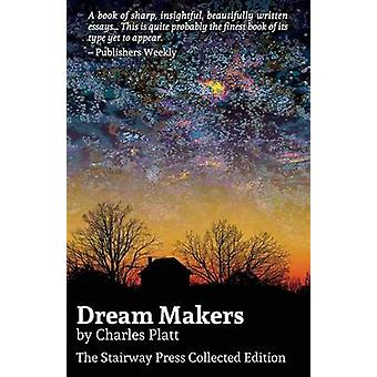 Dream Makers The Stairway Press Collected Edition by Platt & Charles