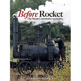 Before Rocket by Anthony Dawson