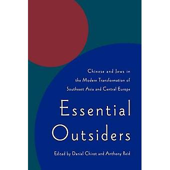 Essential Outsiders - Chinese and Jews in the Modern Transformation of